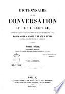 Dictionnaire de la conversation et de la lecture inventaire raisonné des notions générales les plus indispensables à tous par une société de savants et de gens de lettres sous la direction de M. W. Duckett