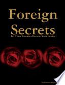 Foreign Secrets
