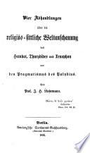 Vier Abhandlungen über die religiös-sittliche Weltanschauung des Herodot, Thucydides und Xenophon und den Pragmatismus des Polybius