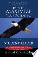 How to Maximize Your Potential as a Student Leader