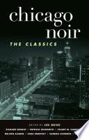 Chicago Noir  The Classics