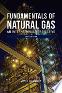 Fundamentals of Natural Gas: An International Perspective, 2nd Edition