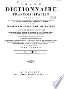 Grand dictionnaire fran  ois italien
