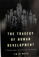 Tragedy of Human Development
