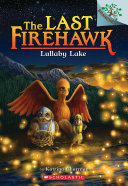 download ebook lullaby lake: a branches book (the last firehawk #4) pdf epub