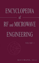 Encyclopedia of RF and Microwave Engineering  6 Volume Set