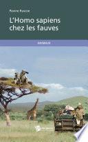L'Homo Sapiens Chez Les Fauves : touristes, derrière les vitres de...