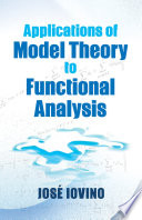 Applications of Model Theory to Functional Analysis