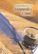 An Introduction to Leopardi s Canti