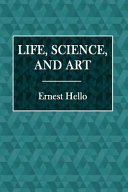 Life, Science, and Art