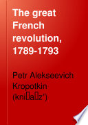 The Great French Revolution  1789 1793