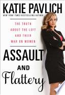 Assault and Flattery