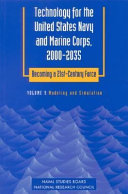Technology for the United States Navy and Marine Corps, 2000-2035 Becoming a 21st-Century Force