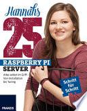 Hannahs 25 Raspberry Pi Server