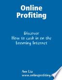 Online Profiting