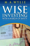 Wise Investing With A Margin Of Safety book