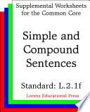 CCSS L 2 1f Simple and Compound Sentences
