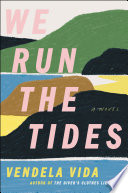 We Run the Tides Book PDF