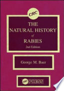 The Natural History of Rabies  2nd Edition