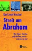 Streit um Abraham