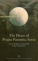 The Heart of Prajñā Pāramitā Sūtra