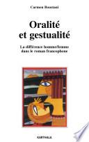 Oralité et gestualité. La différence homme/femme dans le roman francophone