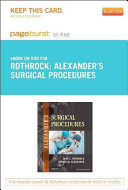 Alexander s Surgical Procedures   Pageburst E Book on Kno  Retail Access Card