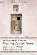Recasting Persian Poetry