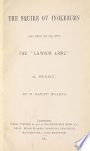 The Squire Ov Ingleburn And What He Did With The Lawson Armz