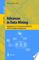 Advances In Data Mining : of data mining in fields like e...