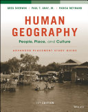 Human Geography  People  Place  and Culture  11e Advanced Placement Edition  High School  Study Guide