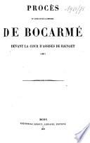 Proc  s du comte et de la comtesse de Bocarm   devant la cour d assises du Hainaut  1851