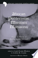 African Pentecostal Missions Maturing