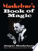 Maskelyne s Book of Magic