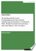 Die Kurzgeschichte in der Nachkriegsliteratur  Theoretische Ann  herung und Analysen von Heinrich B  lls    Wanderer  kommst du nach Spa       und Luise Rinsers    Die rote Katze
