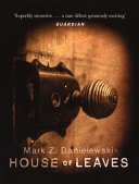 Mark Z. Danielewski's House of leaves National Best Seller House Of Leaves Influenced And