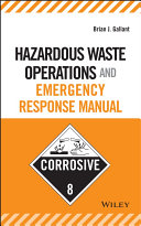 Hazardous Waste Operations and Emergency Response Manual