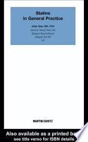 Statins In General Practice: Pocketbook : established part of modern medicine. they were introduced...