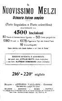 Il nuovissimo Melzi Dizionario italiano completo (parte linguistica e parte scientifica) illustrate da 4500 incisioni, 8o tavole di nomenclatura figurata, 50 carte geografiche, 1080 ritratti, 1075 figurine e tipi dei diversi paesi, 16 cromolitografie