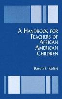 A Handbook for Teachers of African American Children