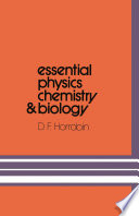 Essential Physics  Chemistry and Biology