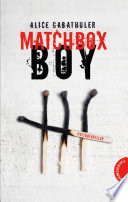 Matchbox Boy