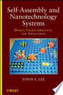 Self Assembly and Nanotechnology Systems