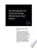 An Introduction To Concrete Bridge Maintenance And Repair