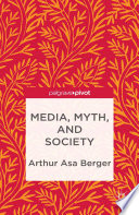 Media  Myth  and Society