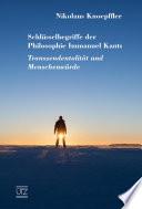 Schlüsselbegriffe der Philosophie Immanuel Kants