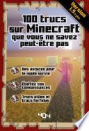 100 Trucs Sur Minecraft Que Vous Ne Savez Peut Tre Pas Version 1 10