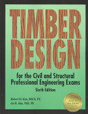 Timber Design for the Civil and Structural Professional Engineering Exams