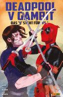 Deadpool v Gambit - Das