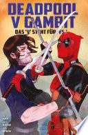 "Deadpool v Gambit - Das ""V"" steht für ""VS"""